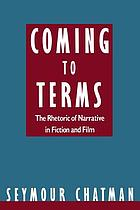 Coming to terms : the rhetoric of narrative in fiction and film