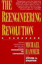 The reengineering revolution : a handbook
