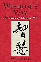 Wisdom's way : 101 tales of Chinese wit