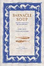 Barnacle soup, and other stories from the west of Ireland