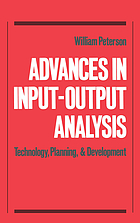 Advances in input-output analysis : technology, planning, and development