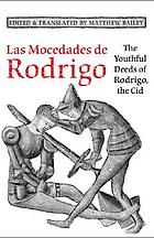 Las mocedades de Rodrigo The youthful deeds of Rodrigo, the Cid
