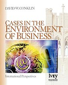 Cases in the environment of business : international perspectives