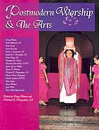Postmodern worship & the arts