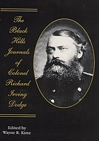 The Black Hills journals of Colonel Richard Irving Dodge