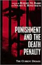 Punishment and the death penalty : the current debate