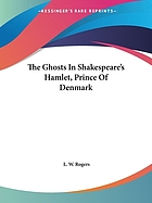 The ghosts in Shakespeare's Hamlet, Prince of Denmark