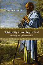 Spirituality according to Paul : imitating the apostle of Christ
