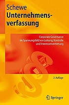 Unternehmensverfassung corporate governance im Spannungsfeld von Leitung, Kontrolle und Interessenvertretung