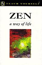 Zen: a way of life