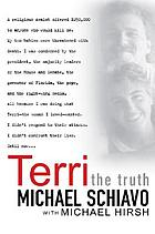 Terri : the truth