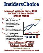 InsidersChoice to MCP/MCSE exam 70-296 Windows 2003 Server certification planning, implementing, and maintaining a Windows Server 2003 environment for an MCSE Certified on Windows 2000