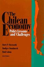 The Chilean economy : policy lessons and challenges
