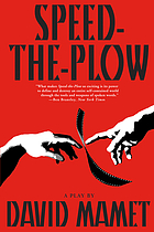 Speed-the-plow : a play