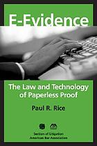 Electronic evidence : law and practice