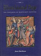 The illuminated page : ten centuries of manuscript painting in the British Library