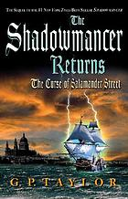 The shadowmancer returns : the curse of Salamander Street