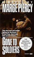 Gone to soldiers : a novel