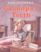 Grandpa's teeth
