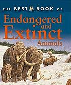 The best book of endangered and extinct animals