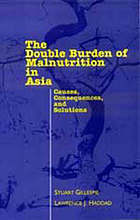The double burden of malnutrition in Asia : causes, consequences, and solutions