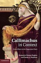 Callimachus in context : from Plato to the Augustan poets