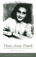 Dear Anne Frank : poems