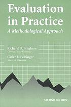 Evaluation in practice : a methodological approach