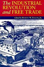 The industrial revolution and free trade