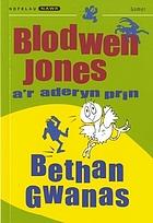 Blodwen Jones a'r aderyn prin