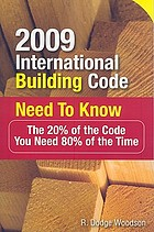 2009 international building code need to know : the 20% of the code you need 80% of the time