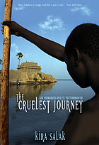 The cruelest journey : 600 miles to Timbuktu