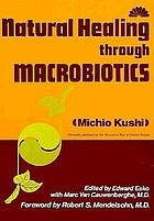 Natural healing through macrobiotics