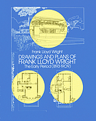 The drawings of Frank Lloyd Wright