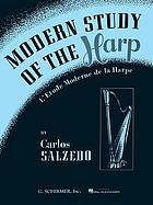 Modern study of the harp = L'Etude moderne de la harpe