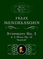 Symphony no. 3, A minor, op. 56 : (Scotch symphony)