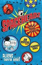 Spaceheadz save the world