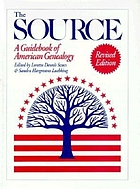 The Source : a guidebook of American genealogy