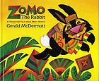 Zomo the Rabbit : a trickster tale from West Africa