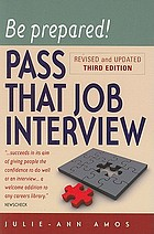 Be prepared! : pass that job interview