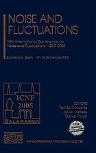 Noise and Fluctuations : 18th International Conference on Noise and Fluctuations, ICNF 2005, Salamanca, Spain, 19-23 September 2005
