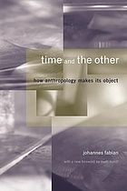 Time and the other : how anthropology makes its object