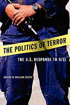The politics of terror : the U.S. response to 9/11