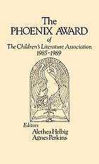 The Phoenix Award of the Children's Literature Association, 1985-1989