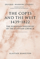 The Copts and the West, 1439-1822 the European discovery of the Egyptian church