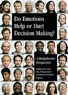 Do emotions help or hurt decision making? : a hedgefoxian perspective