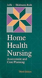 Home health nursing : assessment and care planning