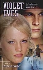 Violet eyes : a novelViolet Eyes :(Accelerated Reader) : a novel
