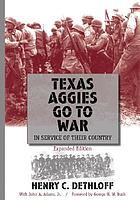 Texas Aggies go to war in service of their country