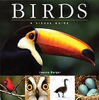 Birds : a visual guide